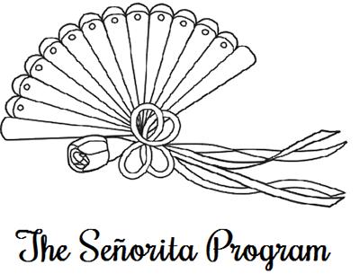 The Senoritas Program